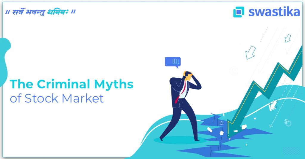 The Criminal Myths of Stock Market