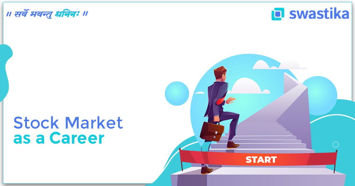 Stock Market as a Career