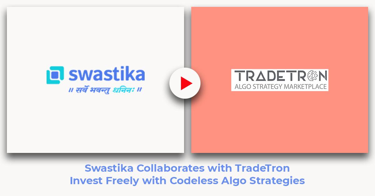 Swastika Partners with TradeTron