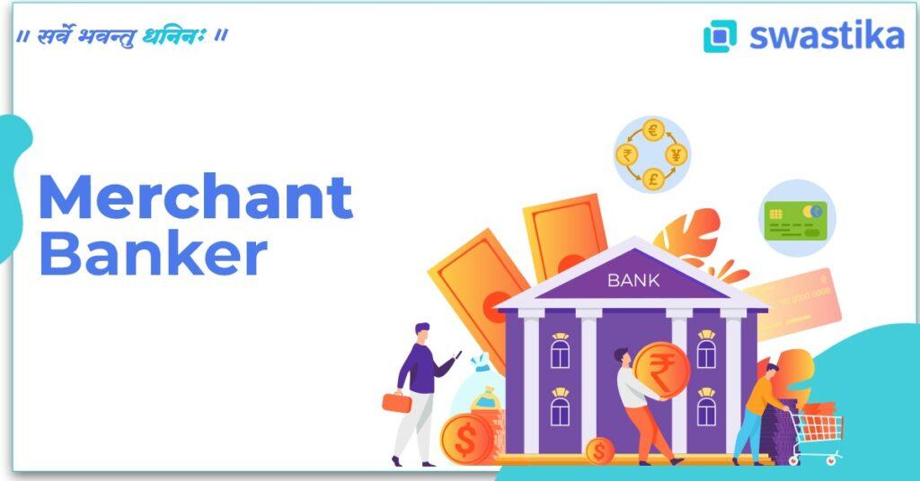 Merchant Banker